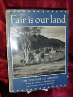 Vintage FAIR IS OUR LAND The Portrait of America HB BOOK Photo history 1946 7th
