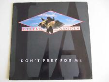 Little Angels - Don't Prey For Me LP 12''