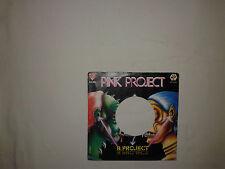 """Pink Project – B. Project - Copertina Forata Per Disco Vinile 45 Giri 7"""""""