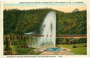 Postcard Geyser Fountain at Round Knob, North Carolina, Southern Railway