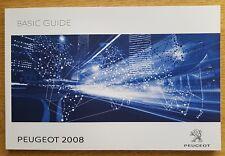 GENUINE PEUGEOT 2008 BASIC GUIDE HANDBOOK 2017-2018 BOOK