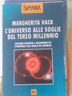 LIBRO L'UNIVERSO ALLE SOGLIE DEL TERZO MILLENIO MARGHERITA HACK BUR II E.2001 EL