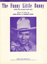FUNNY LITTLE BUNNY WITH POWDER PUFF TAIL Music Sheet-1950-GENE AUTRY-Easter
