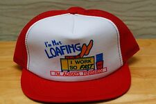 Rare Vtg I'm Not Loafing Work Fast Finished Funny Mesh Trucker Snapback Hat Cap