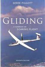 Gliding: A Handbook on Soaring Flight by Derek Piggott (Paperback 1997)