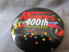 PEP BOYS 400TH STORE CELEBRATION MULTI COLORED  PIN BACK 2""