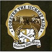 Underdog Alma Mater, Forever The Sickest Kids, Very Good
