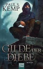 Kemp, Paul S. - Gilde der Diebe: Roman
