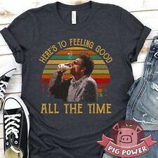 Vintage Here's To Feeling Good All the Time Shirt Seinfeld Kramer Tee Kramer Unw