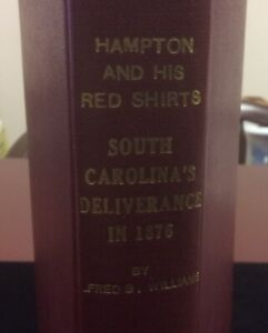 Hampton and His Red Shirts By Alfred Williams