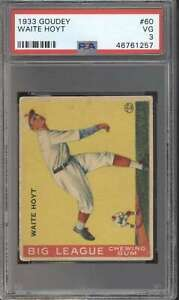 1933 Goudey #60 Waite Hoyt HOF  PSA 3  VG 61147
