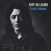 Rory Gallagher - Fresh Evidence (CD Album 1998) FREEPOST