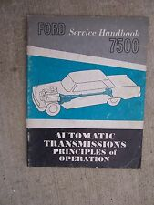 1963 Ford Automatic Transmission Service Handbook 7500 Operation Manual R