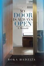 My Door Is Always Open: A Memoir (Hardback or Cased Book)