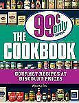 The 99 Cent Only Stores Cookbook: Gourmet Recipes at Discount Prices, Jory, Chri
