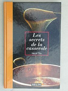 Secrets de la casserole d'Hervé This - Belin 1993 réactions chimiques en cuisine