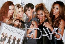 THE SATURDAYS * LIVING FOR THE WEEKEND * DELUXE CD w/ SIGNED POSTER * BN&M!