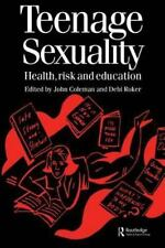 Teenage Sexuality: Health, Risk and Education