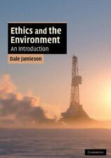 Ethics and the Environment: An Introduction [Cambridge Applied Ethics]