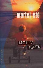 Mortel été.Molly KATZ.France Loisirs CV04