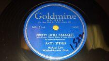 PATTI STEVEN Pretty Little Parakeet/ MARIAN KINGSLEY Goodnight Song 78 Goldmine
