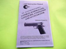 AMT 1911 GOVT MODELS COMBAT, HARDBALLER, COMMANDO INSTRUCTION MANUAL