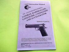 AMT 1911 GOVT MODELS COMBAT, HARDBALLER, COMMANDO INSTRUCTION MANUAL
