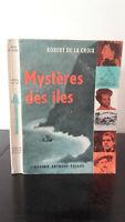 Robert de La Croix - Mystères Las Islas - 1958 - Edición Artheme Fayard