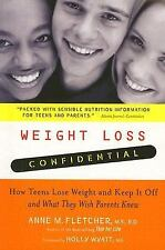 Weight Loss Confidential: How Teens Lose Weight and Keep It Off -- and What They