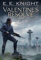 Valentine's Resolve [Vampire Earth, Book 6] by Knight, E.E. , Hardcover