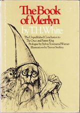 The Book of Merlyn: The Unpublished Conclusion to the Once and Future King by T.