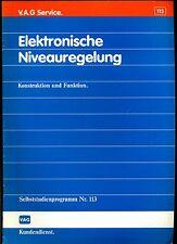 VAG--Kundendienst---Selbststudienprogramm  Nr. 113--Elektronische Niveaureglung