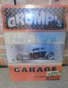 12 X 17 METAL SIGN  GRUMP'S HOTROD GARAGE FUELED BY TEXACO