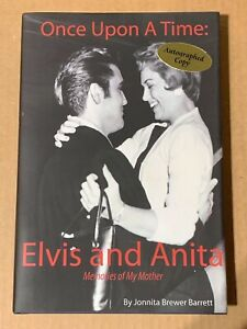 SIGNED Once Upon A Time Elvis And Anita Book / Anita Wood / Direct From Memphis