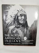 The North American Indians in Early Photographs by Judith Luskey and Paula R. F…