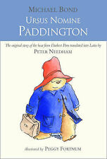 Ursus Nomine Paddington: A Bear Called Paddington by Michael Bond (Hardback, 2010)