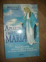 BRIDGET CURRAN - APPARIZIONI E MIRACOLI DI MARIA - ED:ARMENIA - ANNO:2009 (YE)