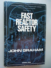 Fast Reactor Safety from John Graham 1971