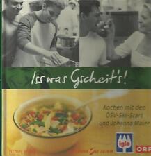 Iss was Gscheit's Kochen mit den ÖSV Ski Stars und Johanna Maier Kochbuch