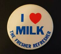 I ❤️ Milk The Fresher Refresher Pin Back Button Dairy American Dairy Association