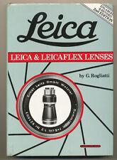 "G.Rogliatti libro ""Leica & Leicaflex Lenses"" II Ed. inglese 1980 D975"