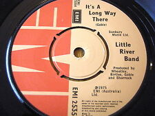 "LITTLE RIVER BAND - IT'S A LONG WAY THERE  7"" VINYL"
