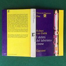 Robert VAN GULIK - I DELITTI DEL LABIRINTO CINESE Garzanti (1° Ed 1971) Libro