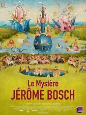 Affiche 120x160cm LE MYSTÈRE JÉRÔME BOSCH /EL BOSCO… (2016) Lopez-Linares NEUVE