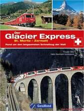 Fachbuch Glacier Express, Mit der Eisenbahn durch die Gletscher-Alpen, OVP, NEU