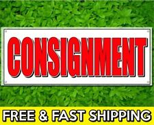 """18"""" x 48"""" Consignment Sign Banner 13oz Vinyl w/ Grommets Retail Store Offer"""