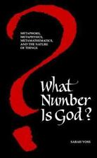 What Number Is God?: Metaphors, Metaphysics, Metamathematics, and the Nature of