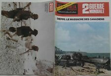 2 eme Guerre Mondiale Historia n° 318 Dieppe le massacre des Canadiens