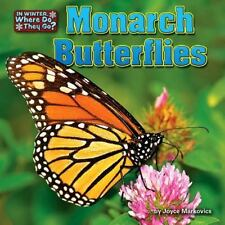 Monarch Butterflies (Little Bits: in Winter, Where Do They Go?)-ExLibrary