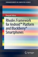 Rhodes Framework for Android Platform and Blackberry® Smartphones by Deepak...